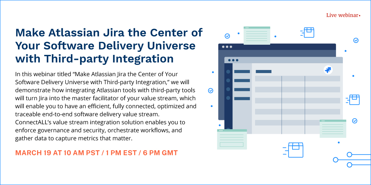 Make Atlassian Jira the Center of Your Software Delivery Universe with Third-party Integration