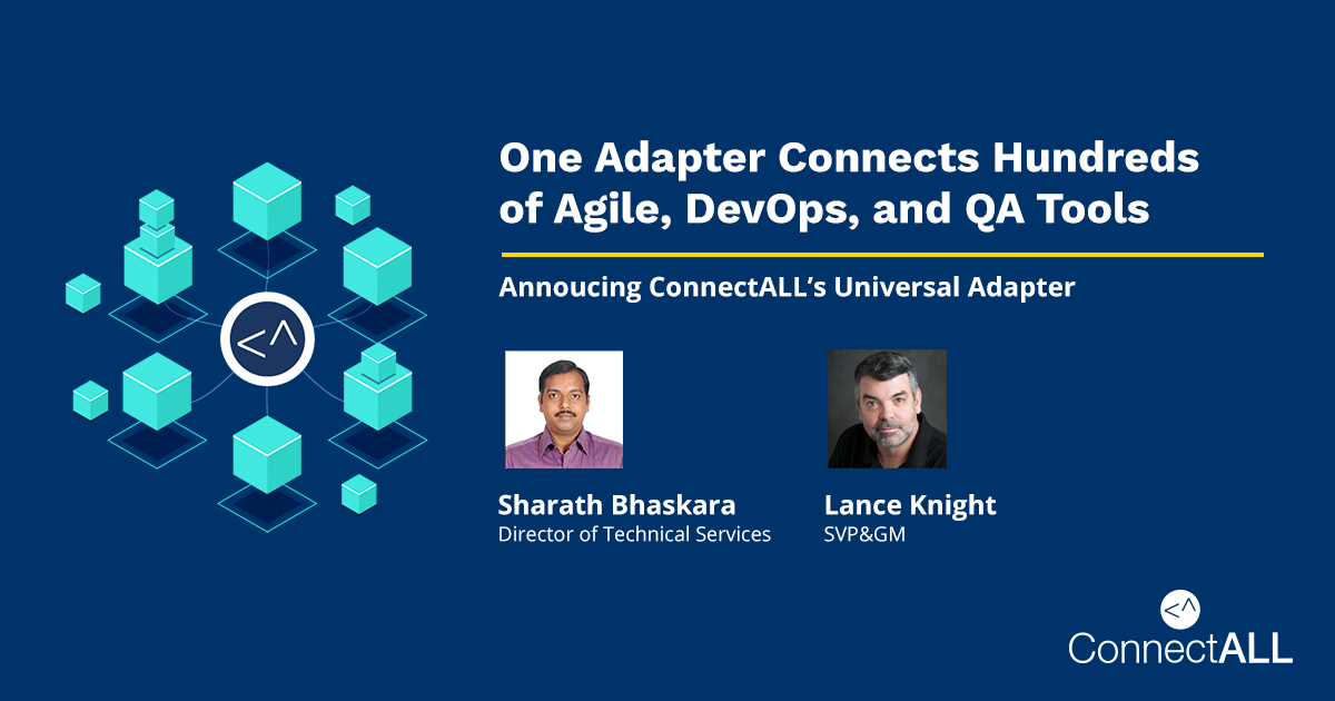 How One Adapter Connects Hundreds of Agile, DevOps, and QA Tools