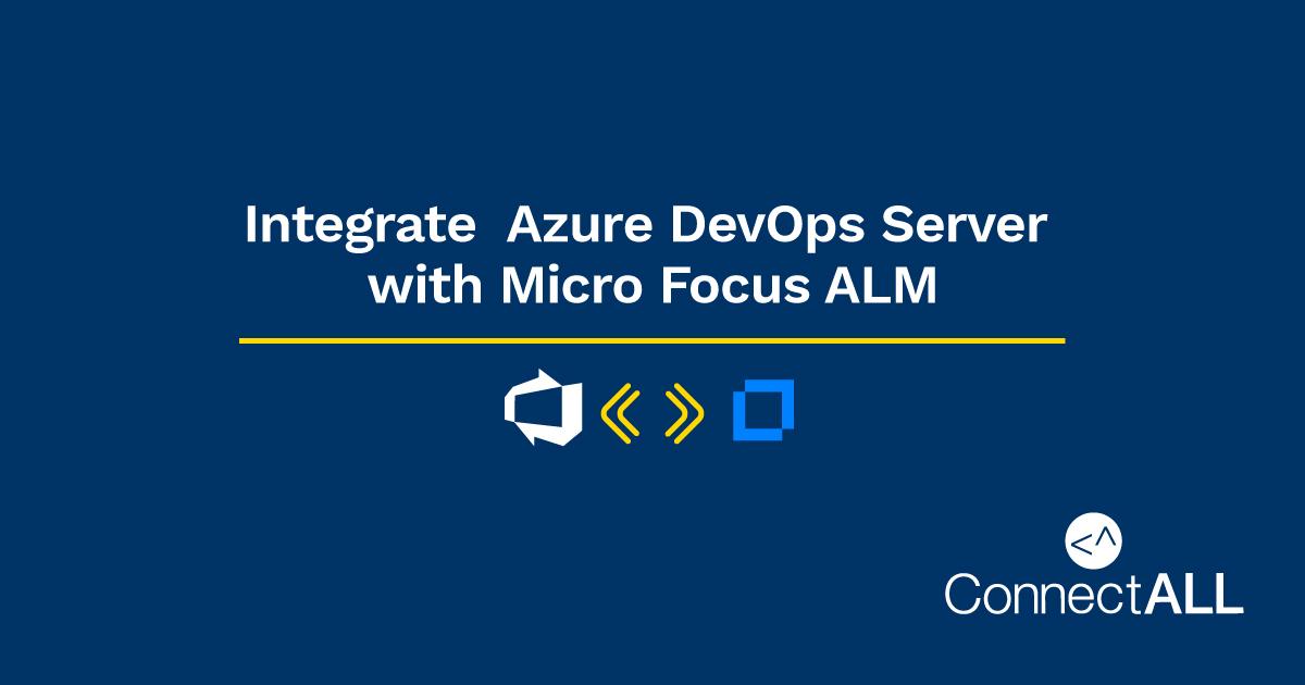 Integrate Azure DevOps Server with Micro Focus ALM
