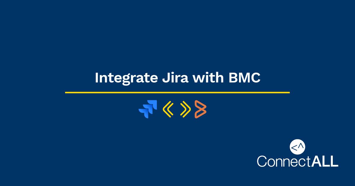 Integrate Jira Service Desk with BMC Remedy