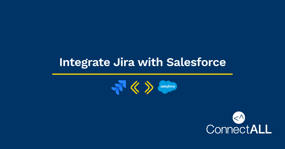 Integrate Jira with Salesforce