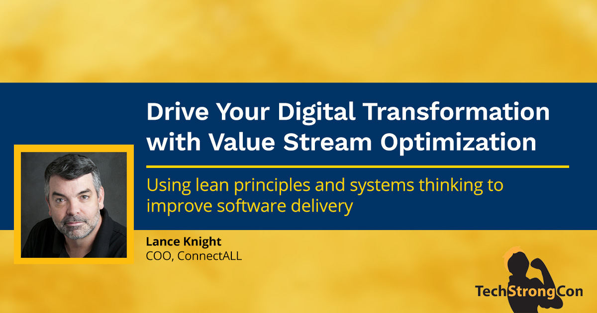 Drive Your Digital Transformation with Value Stream Optimization