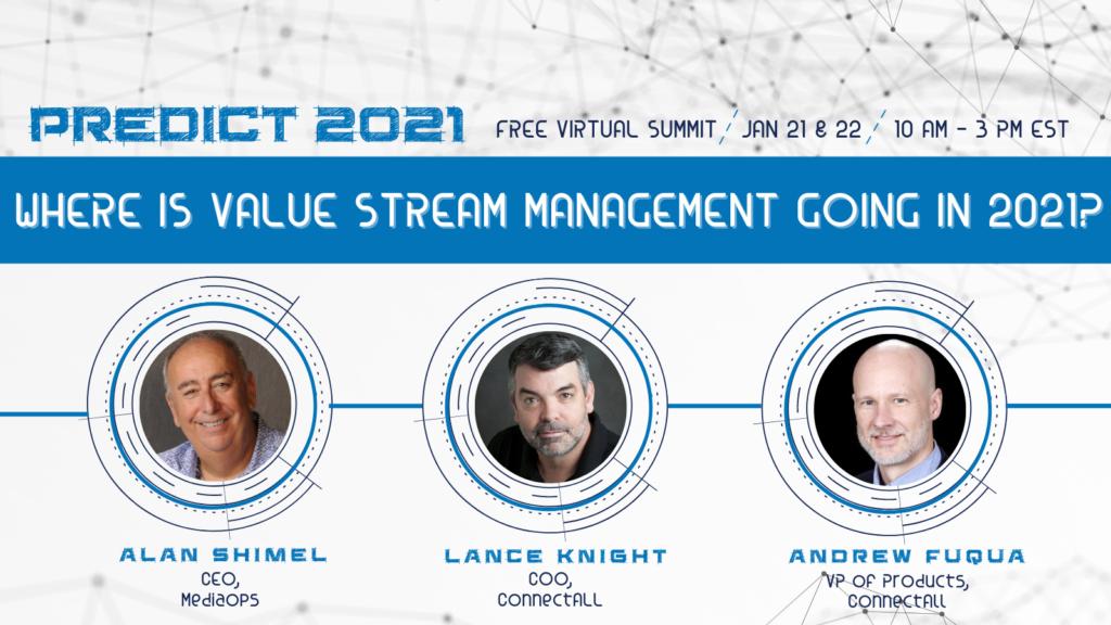 Value Stream Management panel at Predict 2021